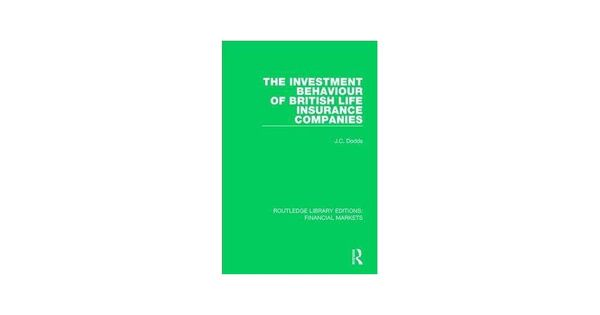 The Investment Behaviour Of British Life Insurance Companies By