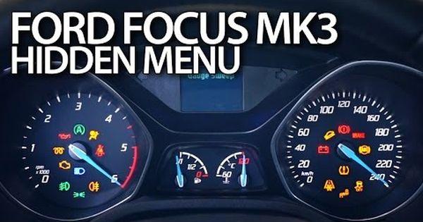 Ford Focus Mk3 Hidden Menu Diagnostic Test Mode Instrument