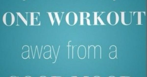 Work out! Lowers your stress level and improves your mood! Need to