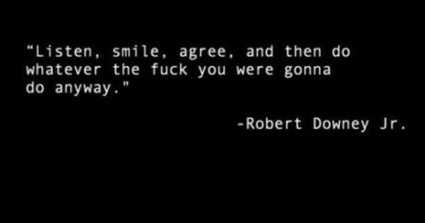 Listen. Smile. Agree.