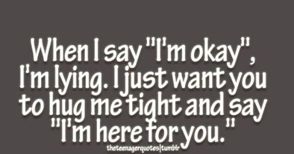 """Theteenagerquotes: When I Say """"I'm Okay"""", I'm Lying. I"""