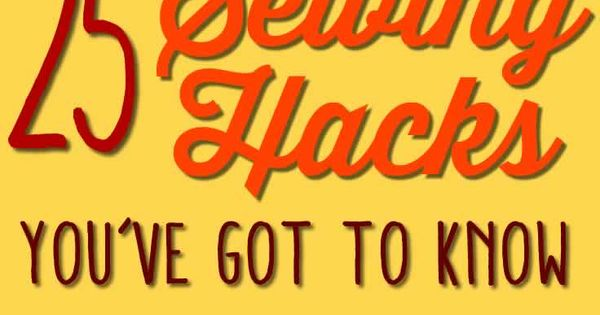 25 Best Sewing Hacks and Sewing Tips: After sewing for years I've