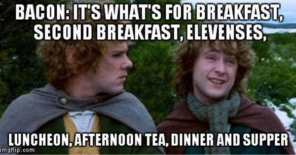 Lord of the Rings hobbit bacon meme with Pippin. Love it ...