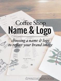 Ide Nama Cafe : Choosing, Coffee, Dream|a|Latte, Names,, Shop,, Business