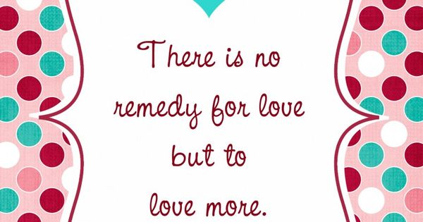 """Remedy for Love"": Free Printable"