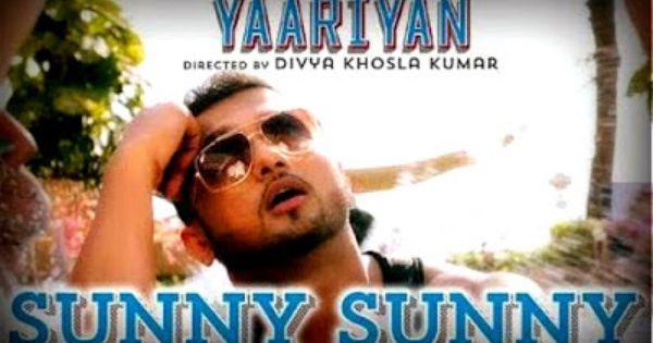 Sunny Sunny Yaariyan By Yo Yo Honey Singh Full Mp3 Song Free Download Mp3 Song Songs Mp3