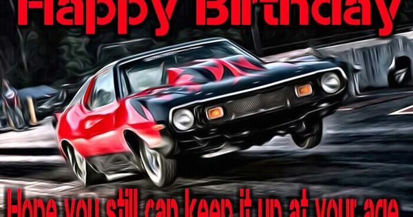 Types Of Oil For Cars >> Happy birthday drag racing | Happy Birthday Memes / Pics ...