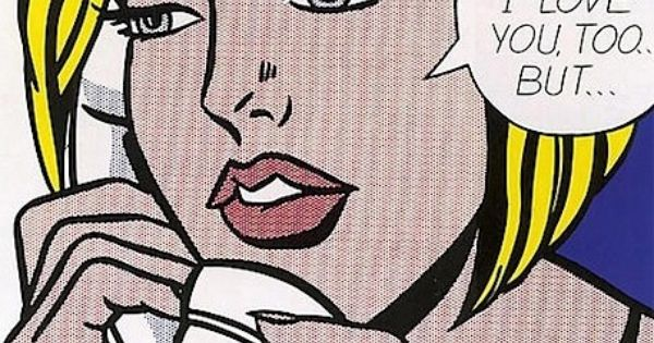 roy lichtenstein i love you too but Oh jeff, i love you too but are the words in the most famous painting of  artist roy lichtenstein actually, to put it in simple words, this.