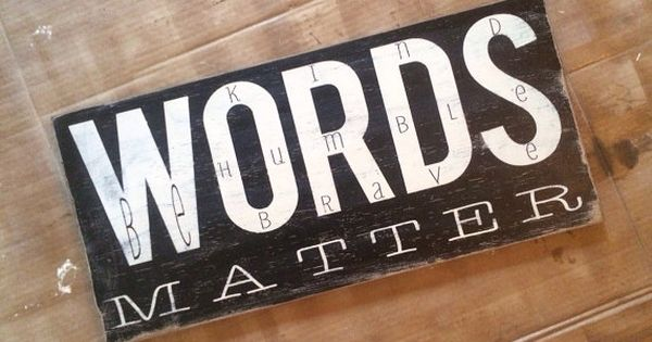 Words Matter Typography Word Art Painted Wooden Sign The