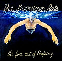 Boomtown Rats The Fine Art Of Surfacing 1979 The Boomtown Rats I Dont Like Mondays Boomtown