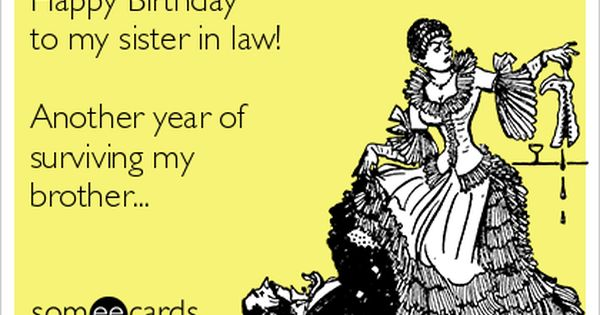 Happy Birthday To My Sister In Law! Another Year Of