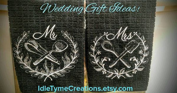 Mr Mrs Kitchen Towels Custom Embroidered By Idletymecreations