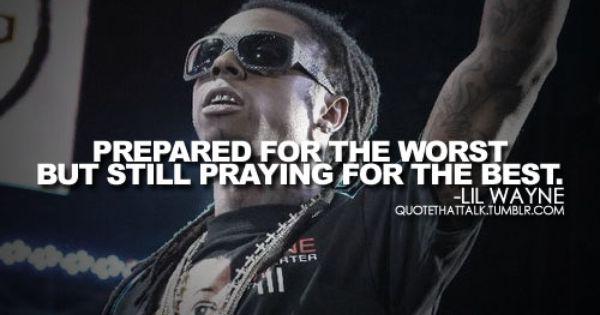 Lil Wayne Life Quote
