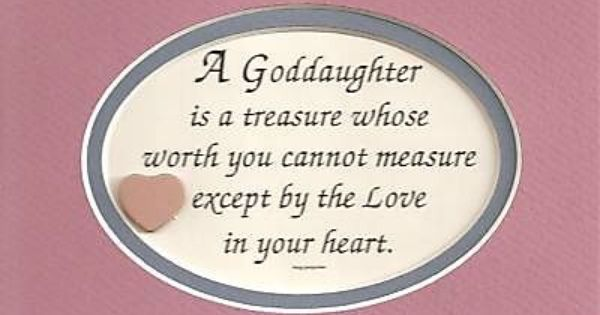 Birthday Wishes For Godmother Nicewishes Com: GODDAUGHTER Treasure Worth Measure LOVE IN HEART Children
