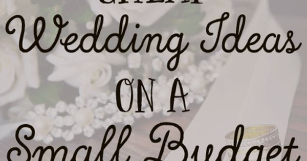 Looking for cheap wedding ideas on a small budget? These tips on