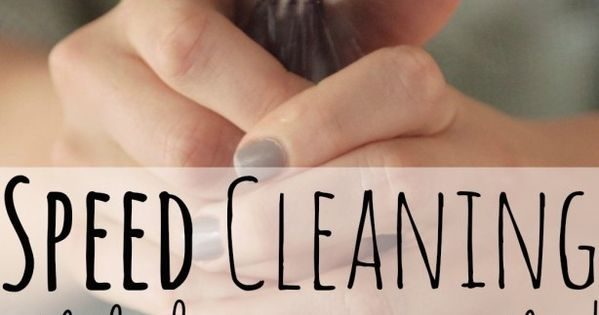 Speed Cleaning: How to get a neat tidy house in less than