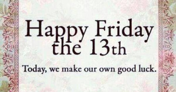 Happy Friday The 13th Quotes Wwwpicsbudcom