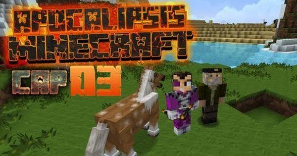 Apocalipsis Minecraft 3 Episodios Minecraft Apocalipsis