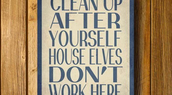 "#Delaney House Elves Don't Work Here 11"" x 14"" Poster. $15.00, via"
