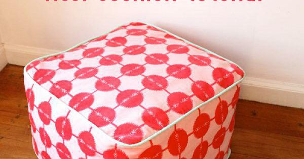 Floor Pillows Sewing Pattern : Square Floor Cushion - Sewtorial Tips and Tutorials Pinterest More Squares ideas