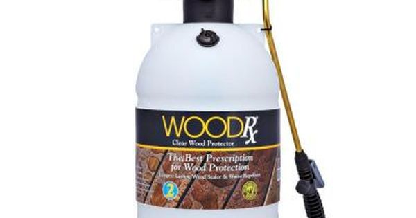 Woodrx 2 Gal Clear Wood Protector With Pump Sprayer And Fan Tip 67007 In 2020 Staining Wood Exterior Stain Wood Sealer