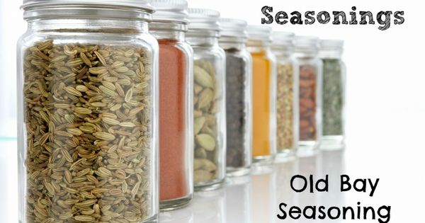 Homemade seasonings, Old bay seasoning and Bays on Pinterest