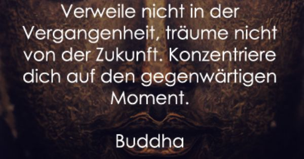 buddha zitate spr che pinterest buddha dalai lama and motivation. Black Bedroom Furniture Sets. Home Design Ideas