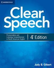 Clear Speech Cambridge University Pres English 4th Edition Listening Comprehension American Pronunciation Paraphrasing Activitie Eap