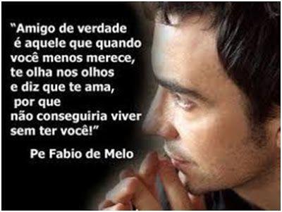 Frases Frases Padre Fabio De Melo Encontre Aqui Os Melhores