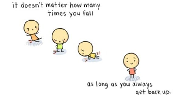 Everyone Falls Down You Just Need The Strength To Chibird Cute Quotes Up Quotes Positive Quotes