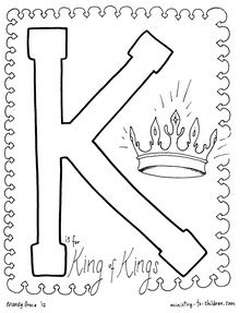 K Is For King Of Kings Coloring Page Bible School Crafts Christian Coloring Alphabet Coloring Pages
