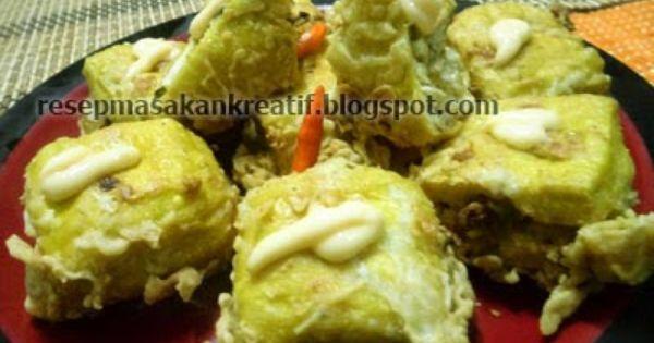 Resep Tahu Berontak Tahu Isi Daging Ayam Cincang Resep Tahu Resep Masakan Indonesia Resep Makanan