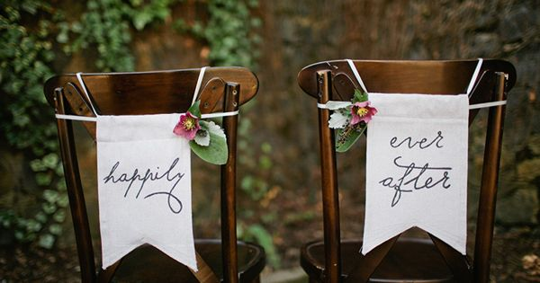 This would be cute on the back of the chairs!! Happily Ever