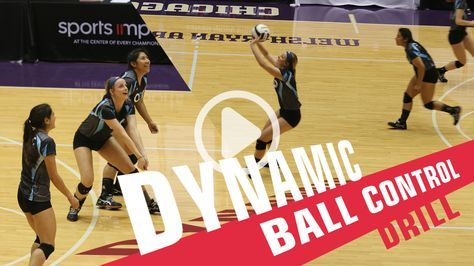 Dynamic Ball Control Drill Coaching Volleyball Volleyball Skills Volleyball Conditioning