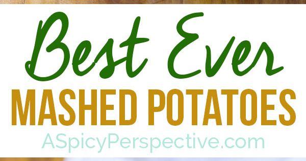 Best mashed potatoes, Mashed potato recipes and Mashed potatoes on ...