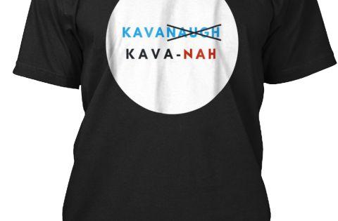 Anti Kavanaugh Scotus Kava Nah T Shirt Black T Shirt Front T Shirt Shirts Mens Tops