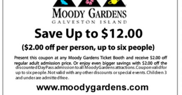 Avail Of This $2.00 Off Per Person, Up To 6 People For A $12 Savings On  Admission With Moody Gardens Coupon. Get This Coupon And Learn More Ways Tu2026