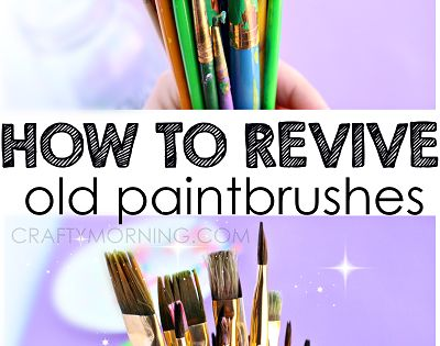 How to Revive Old Dried Up Paintbrushes - Great cleaning idea that