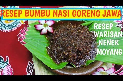 Resep Bumbu Nasi Goreng Jawa Resep Warisan Nenek Moyang Youtube Masakan Nenek Terasi