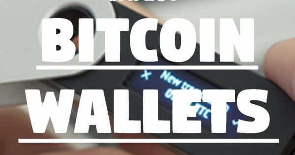 Keeping Your Digital Money Safe: The 4 Safest Bitcoin Wallets Available