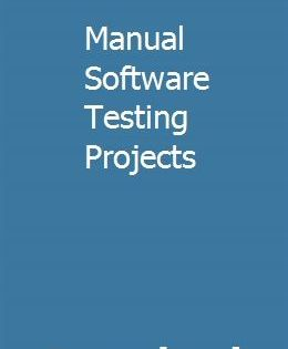 Manual Software Testing Projects Software Testing Johnstone Manual