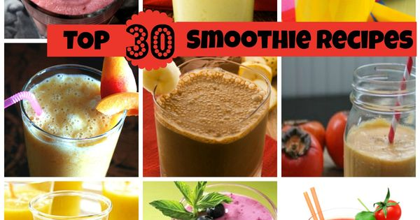 Top 30 Healthy Smoothies