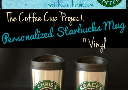 Personalized Coffee Cups Tutorial Includes Free Cutting