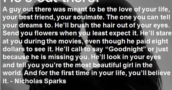 Oh Nicholas Sparks... THIS has to be my most favorite quote of