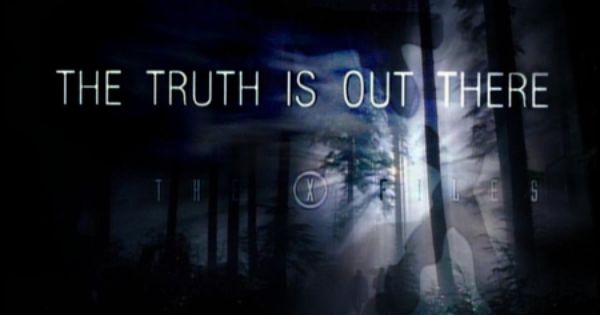 The Truth is out There...X Files The Truth Is Out There Wallpaper