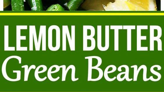 Lemon Butter Green Beans - Steamed fresh green beans ...