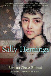 Sally Hemings By Barbara Chase Riboud Historical Fiction Books Sally Hemings Fiction Books