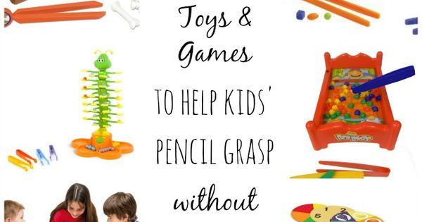 10+ toys and games to help kids pencil grasp...without using a pencil!