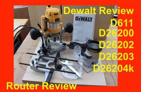 Independent Review Dewalt D26204k Dwp611pk Fixed Base And Plunge Base Router Youtube Router Dewalt Router Reviews
