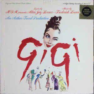 Various Gigi Original Cast Sound Track Album Vinyl Lp Album At Discogs Originals Cast It Cast The Originals